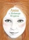 Ania z Zielonego Wzgórza - Paweł Beręsewicz, Lucy Maud Montgomery