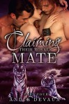 Claiming Their Royal Mate Part Four - Andie Devaux