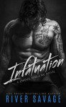 Infatuation (A Knights Rebels MC Book 4) - River Savage, Becky Johnson