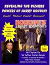 Revealing The Bizarre Powers Of Harry Houdini: Psychic? Medium? Prophet? Clairvoyant? - Timothy Green Beckley, Harry Houdini, Arthur Conan Doyle