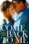 Come Back To Me by Mila Gray (23-Oct-2014) Paperback - Mila Gray