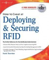 How to Cheat at Deploying and Securing Rfid - Paul Sanghera, Frank Thornton