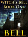 Witch's Bell Book One - Odette C. Bell