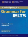 Cambridge Grammar for IELTS without Answers - Diana Hopkins