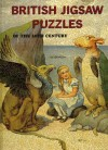 British Jigsaw Puzzles of the 20th Century - Tom Tyler, Sue Evan