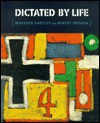 Dictated by Life - Marsden Hartley, Michael Plante