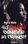 Qu'allah Bénisse La France ! (French Edition) - Abd al Malik
