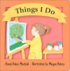 Things I Do - Dandi Daley Mackall