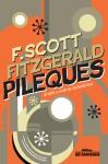 Pileques - F. Scott Fitzgerald