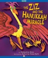 The Ziz and the Hanukkah Miracle (The Ziz Books) - Jacqueline Jules, Katherine Janus Kahn