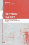 Algorithms - ESA 2009: 17th Annual European Symposium, Copenhagen, Denmark, September 7-9, Proceedings - Amos Fiat