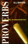 Proverbs (Ironside Commentaries) - H.A. Ironside