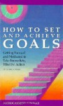 How to Set and Achieve Goals - Bobbe Sommer