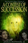 A Contest of Succession (The Usurpers Saga) - John Phythyon