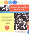 Sensory Integration and the Child: 25th Anniversary Edition - A. Jean Ayres