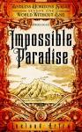 Impossible Paradise: Endless Horizons Sagas, Season One Prologue - Leeland Artra