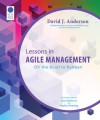 Lessons in Agile Management: On the Road to Kanban - David J Anderson, Alan Shalloway, Stephen Denning