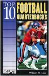 Top 10 Football Quarterbacks - William W. Lace