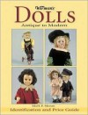 Warman's Dolls: Antique to Modern: Identification and Price Guide - Mark F. Moran