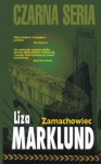 Zamachowiec (Polska wersja jezykowa) - Liza Marklund