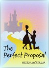 The Perfect Proposal - Helen McKenna