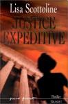 Justice Expéditive - Lisa Scottoline