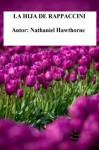 La Hija de Rappaccini - Nathaniel Hawthorne, Marciano Guerrero