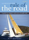 Learning the Rule of the Road: A Guide for the Skippers and Crew of Small Craft - Basil Mosenthal