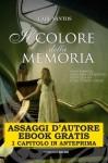 Il colore della memoria - Assaggi d'autore gratuiti: Ebook gratis: 1 capitolo in anteprima (Salani - Assaggi d'autore) (Italian Edition) - Care Santos