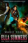 Magic Edge (Dragon Born Alexandria Book 1) - Ella Summers