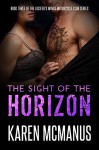 The Sight of the Horizon (Lucifer's Wings Motorcycle Club Book 3) - Karen McManus