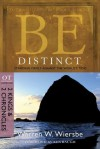 Be Distinct (2 Kings & 2 Chronicles): Standing Firmly Against the World's Tides (The BE Series Commentary) - Warren W. Wiersbe