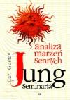 Analiza marzeń sennych. Według notatek z seminariów 1928-1930 - Carl Gustav Jung