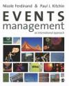Events Management: An International Approach - Paul James Kitchin, Nicole Ferdinand