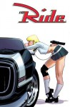 The Ride Volume 1 - Chuck Dixon, Ron Marz, Cully Hamner, Doug Wagner