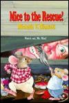 Mice to the Rescue! - Michelle V. Dionetti, Carol Newsom