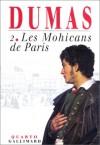Les Mohicans de Paris, tome 2/2 - Claude Schopp, Alexandre Dumas