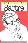 Introducing Sartre (Introducing) - Philip Thody, Richard Appignanesi, Howard Read