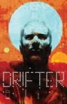 Drifter #1 - Ivan Brandon, Nic Klein