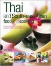 Thai and South-East Asian Food & Cooking - Sallie Morris
