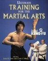 Ultimate Training for the Martial Arts - John Little, Curtis Wong