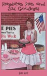 Playdates, Pies, and Sad Goodbyes - Lisa Hall