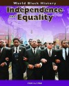 Independence And Equality (World Black History) - Elizabeth Cregan