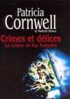La Cuisine De Kay Scarpetta - Patricia Cornwell