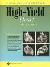 High-Yield Heart - Ronald W. Dudek