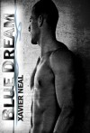 Blue Dream - Xavier Neal, Kim Collins