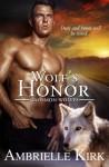 Wolf's Honor (Caedmon Wolves) (Volume 6) - Amber Ella Monroe, Ambrielle Kirk
