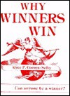 Why Winners Win: Can Anyone Be a Winner? - Alyce P. Cornyn-Selby