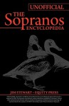 Unofficial Sopranos Series Guide or Ultimate Unofficial Sopranos Encyclopedia: The Sopranos Encyclopedia: Unofficial Sopranos News, Sopranos Analysis, and Sopranos Interpretation or Sopranos Unoffical Guide - Kristina Benson