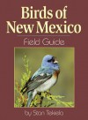 Birds of New Mexico Field Guide - Stan Tekiela